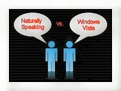 Vista vs NaturallySpeaking voice recognition software